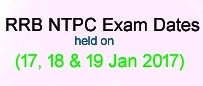 RRB NTPC 2nd Stage Exam Dates Jan 2017 ASM Goods Guard Posts