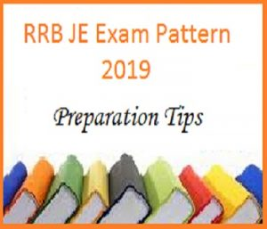 RRB JE Exam Pattern and Preparation Tips