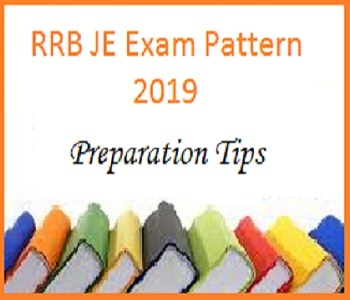 RRB JE Exam Pattern and Preparation Tips for Junior Engineer Posts