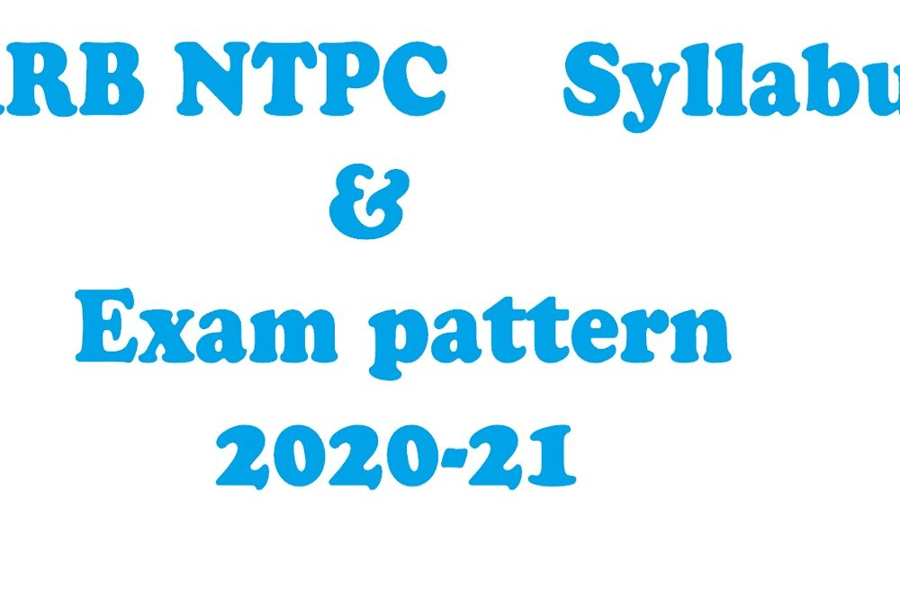RRB NTPC Exam Syllabus, Preparation tips of CEN NO.01/2019, Isolated exam Starts 15th Dec